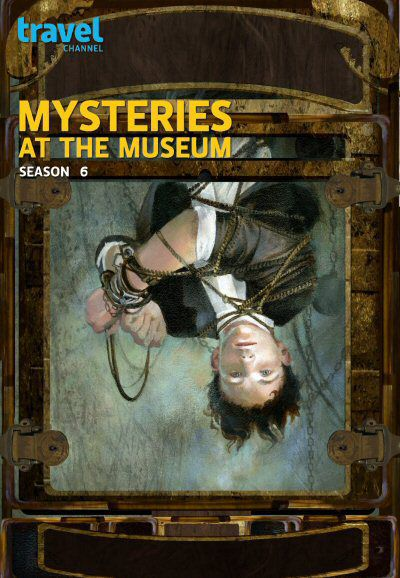 Mysteries At The Museum: Season 6