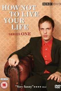 How Not To Live Your Life: Season 1