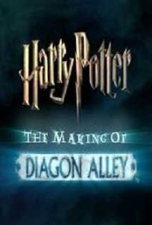 Harry Potter: The Making Of Diagon Alley
