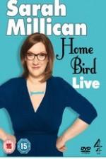 Sarah Millican - Home Bird Live