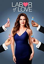 Labor Of Love: Season 1