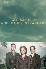 My Mother And Other Strangers: Season 1