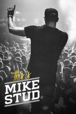 This Is Mike Stud: Season 1