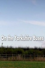 On The Yorkshire Buses: Season 1