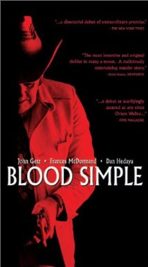 Blood Simple.