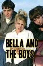 Bella And The Boys