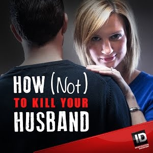 How Not To Kill Your Husband: Season 2
