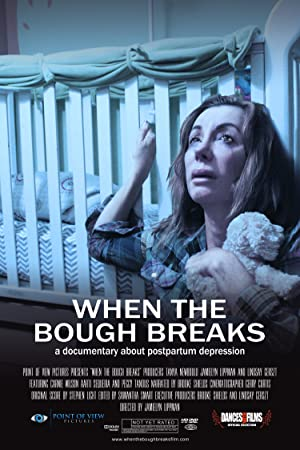 When The Bough Breaks: A Documentary About Postpartum Depression