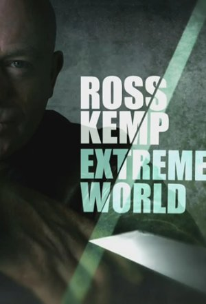Ross Kemp: Extreme World: Season 6