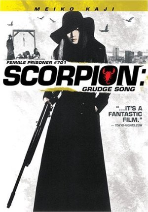 Female Prisoner Scorpion: #701's Grudge Song