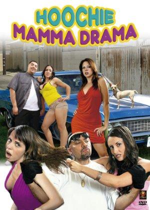 Hoochie Mamma Drama