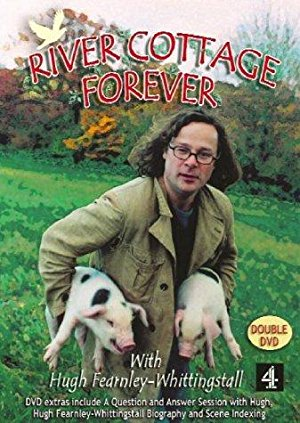 River Cottage Forever: Season 1