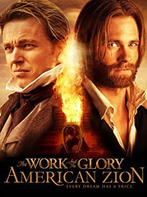 The Work And The Glory 2: American Zion