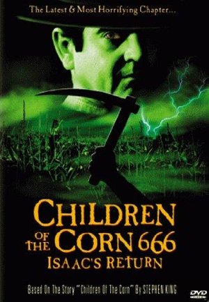 Children Of The Corn 666: Isaac's Return