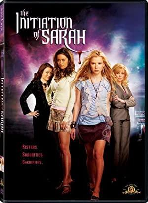 The Initiation Of Sarah 2006