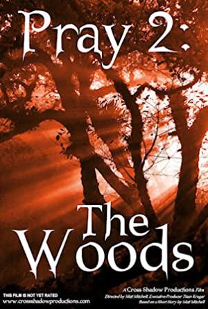 Pray 2: The Woods
