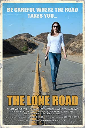The Lone Road