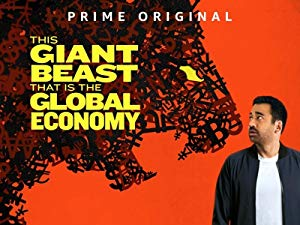 This Giant Beast That Is The Global Economy: Season 1