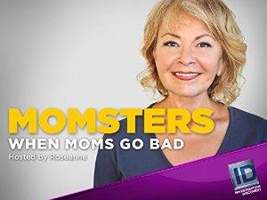 Momsters: When Moms Go Bad: Season 2