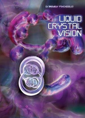 Liquid Crystal Vision