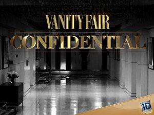 Vanity Fair Confidential: Season 2