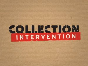 Collection Intervention: Season 1