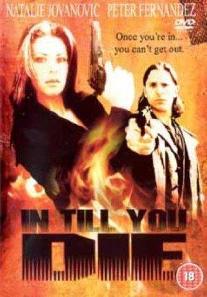 In Till You Die