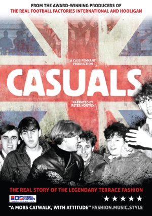 Casuals: The Story Of The Legendary Terrace Fashion