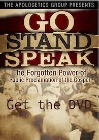 Go Stand Speak: The Forgotten Power Of The Public Proclamation Of The Gospel