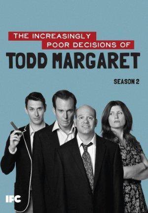 The Increasingly Poor Decisions Of Todd Margaret: Season 3