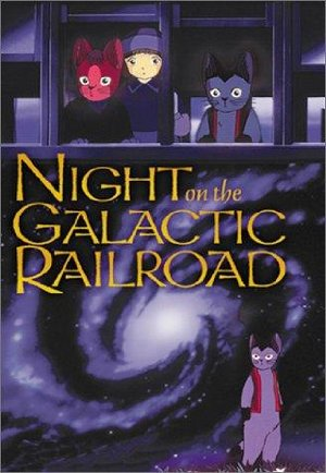Kenji Miyazawa's Night On The Galactic Express