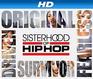 Sisterhood Of Hip Hop: Season 3