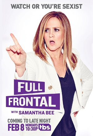 Full Frontal With Samantha Bee: Season 2