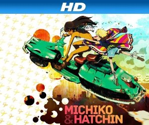 Michiko To Hatchin (sub)