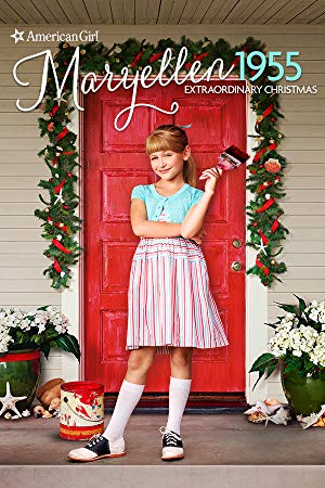 An American Girl Story: Maryellen 1955 - Extraordinary Christmas