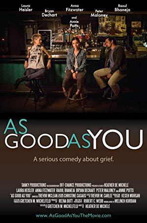 As Good As You