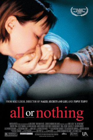 All Or Nothing (2002)