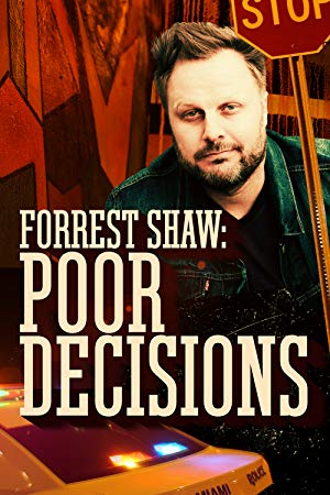 Forrest Shaw: Poor Decisions