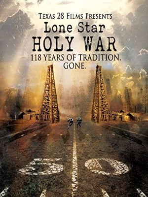 Lone Star Holy War