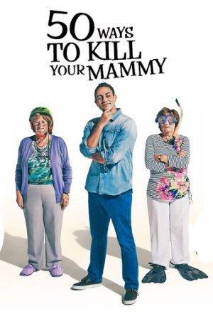 50 Ways To Kill Your Mammy: Season 3