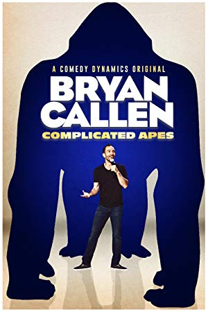 Bryan Callen Complicated Apes
