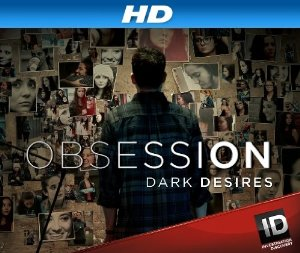 Obsession: Dark Desires: Season 3