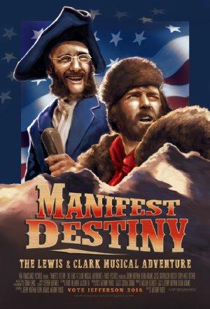 Manifest Destiny: The Lewis & Clark Musical Adventure
