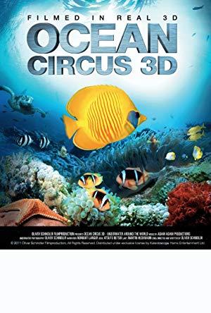 Ocean Circus 3d: Underwater Around The World