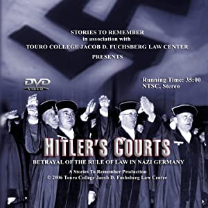 Hitlers Courts - Betrayal Of The Rule Of Law In Nazi Germany