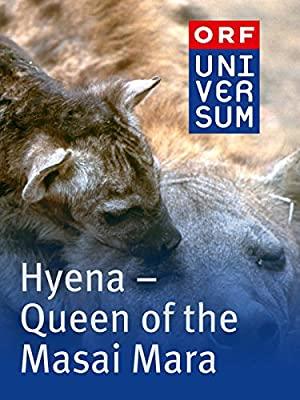 Hyena: Queen Of The Masai Mara