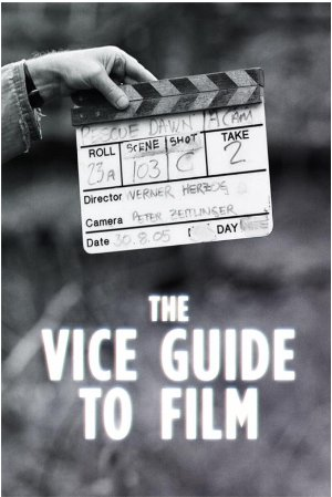 Vice Guide To Film: Season 1