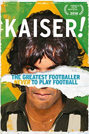 Kaiser: The Greatest Footballer Never To Play Football