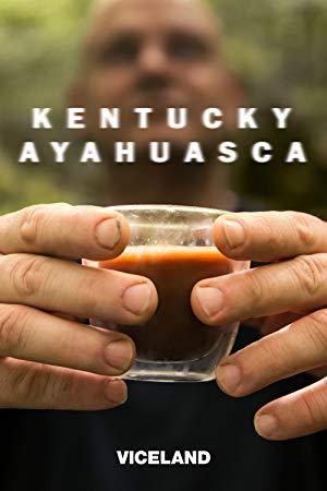Kentucky Ayahuasca: Season 1