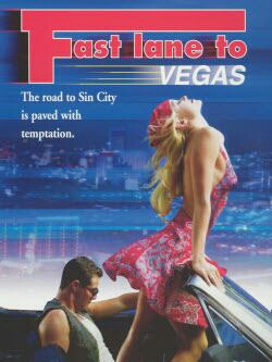 Fast Lane To Vegas